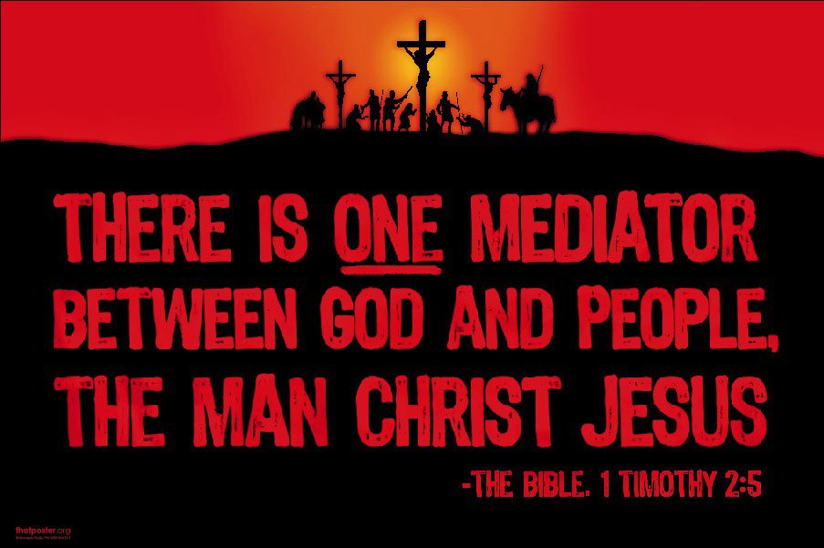 Christ Only Mediator