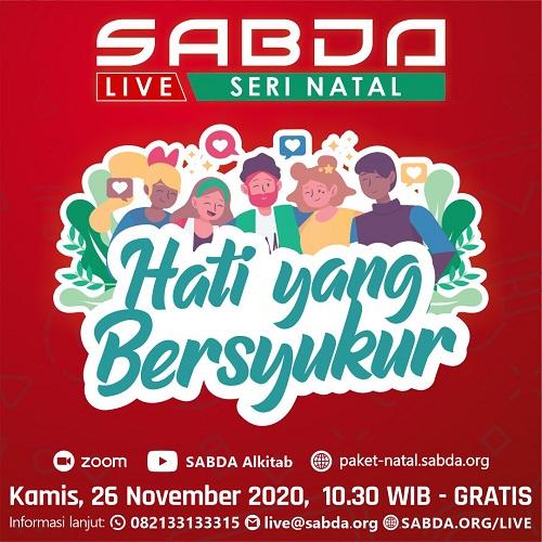 Thanksgiving SABDA Live: Hati yang Bersyukur