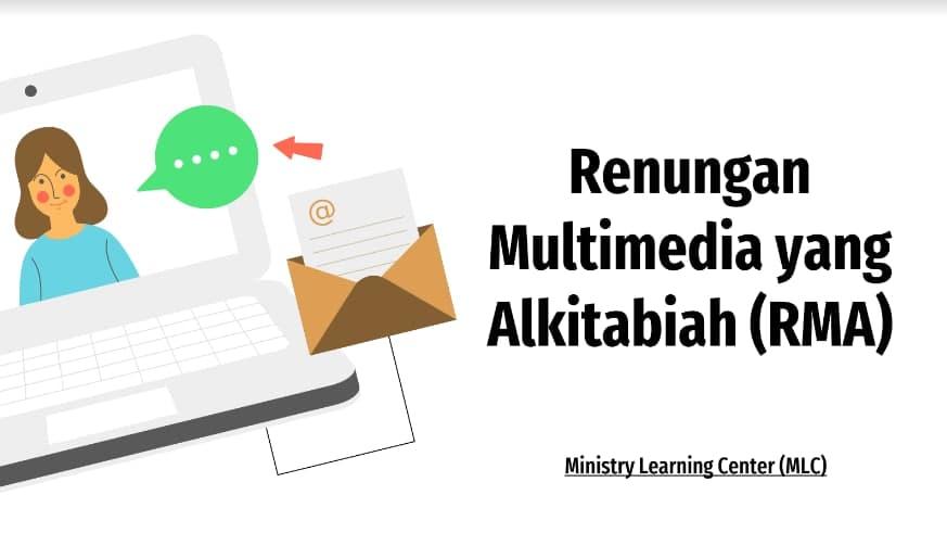 Kelas Renungan Multimedia yang Alkitabiah (RMA)