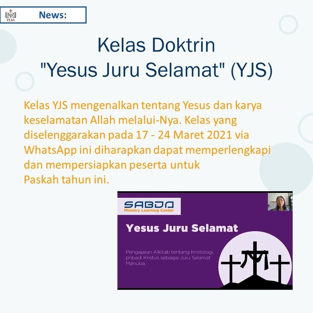 Kelas YJS ini mengenalkan tentang Yesus dan karya keselamatan Allah