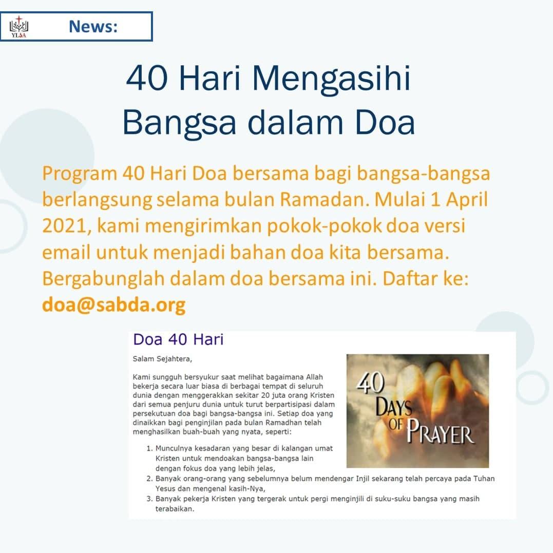 Program 40 Hari Doa bersama bagi bangsa-bangsa berlangsung selama bulan Ramadan, mulai 1 April 2021.