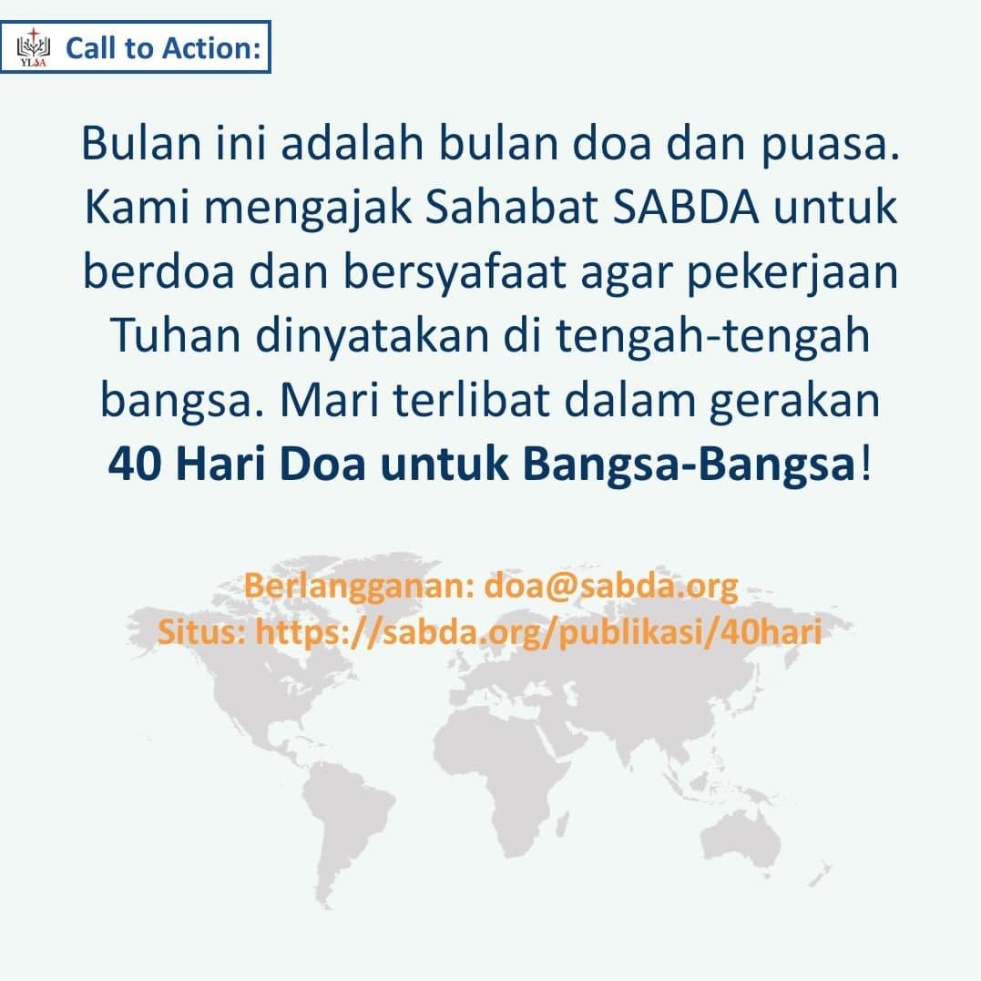 Kami mengajak Sahabat SABDA untuk ambil bagian berdoa bagi Indonesia, orang-orang yang belum percaya, dan bangsa-bangsa.