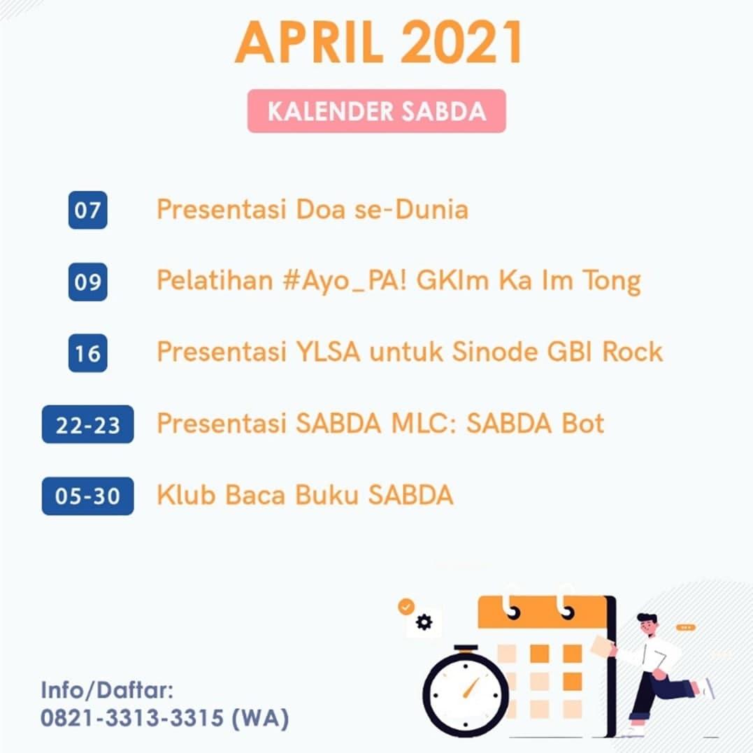 Kalender pelayanan YLSA selama April 2021. Ikut dan dukungan serangkaian kegiatan YLSA dalam bulan ini.