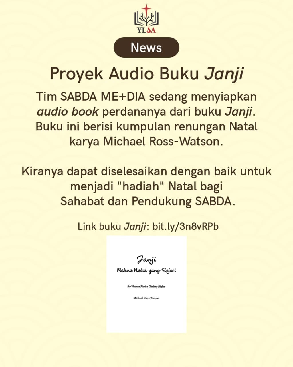 Tim SABDA ME+DIA sedang menyiapkan audio book perdananya dari buku 'Janji' karya Michael Ross-Watson.