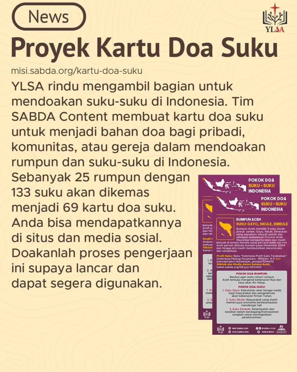 Tim SABDA Content mempersiapkan kartu-kartu doa suku untuk menjadi bahan doa bagi pribadi, komunitas, maupun gereja dalam mendoakan rumpun dan suku-suku di Indonesia.