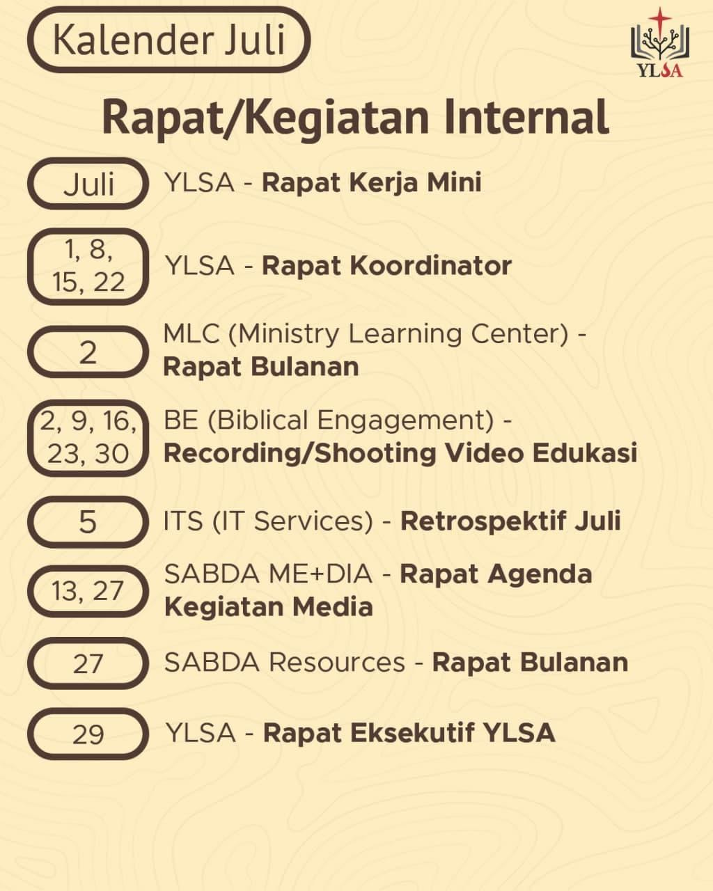 Kalender rapat/kegiatan internal YLSA selama Juli 2021.
