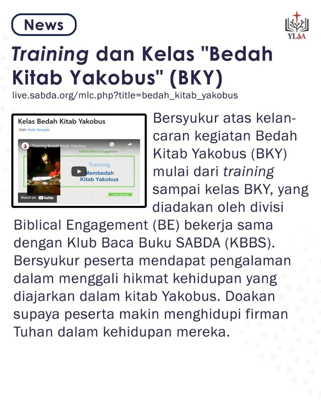 BE dan KBBS mengadakan training dan membuka kelas 'Bedah Kitab Yakobus'.