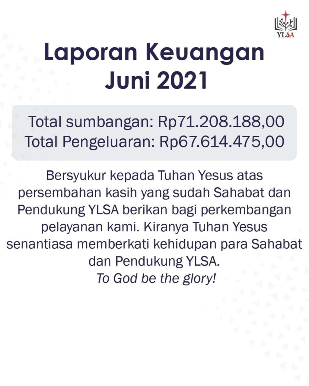 Laporan keuangan YLSA Juni 2021.