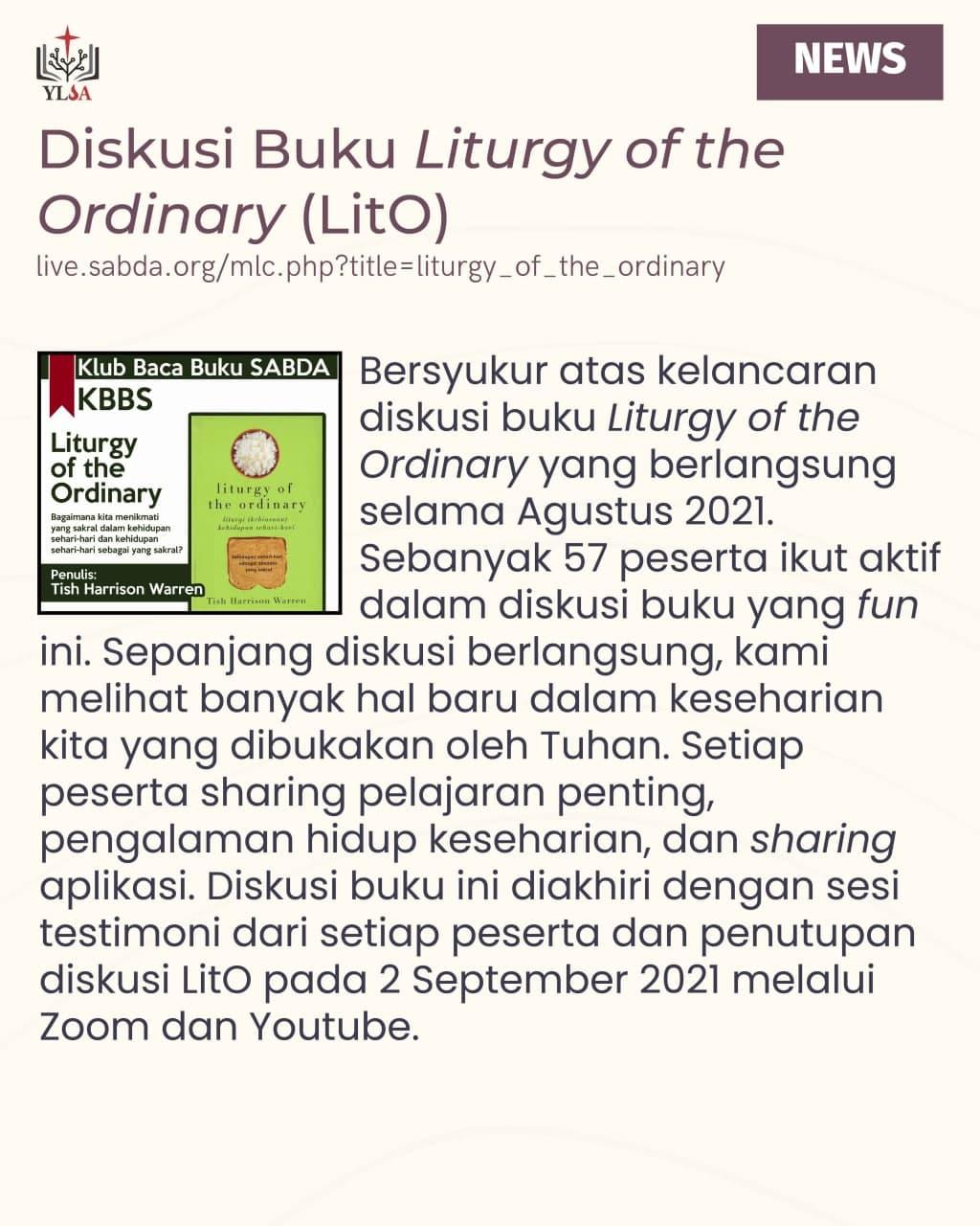 """Bersyukur atas kelancaran diskusi buku """"Liturgy of the Ordinary"""" selama Agustus 2021. Sebanyak 57 peserta ikut aktif dalam diskusi buku yang fun ini."""