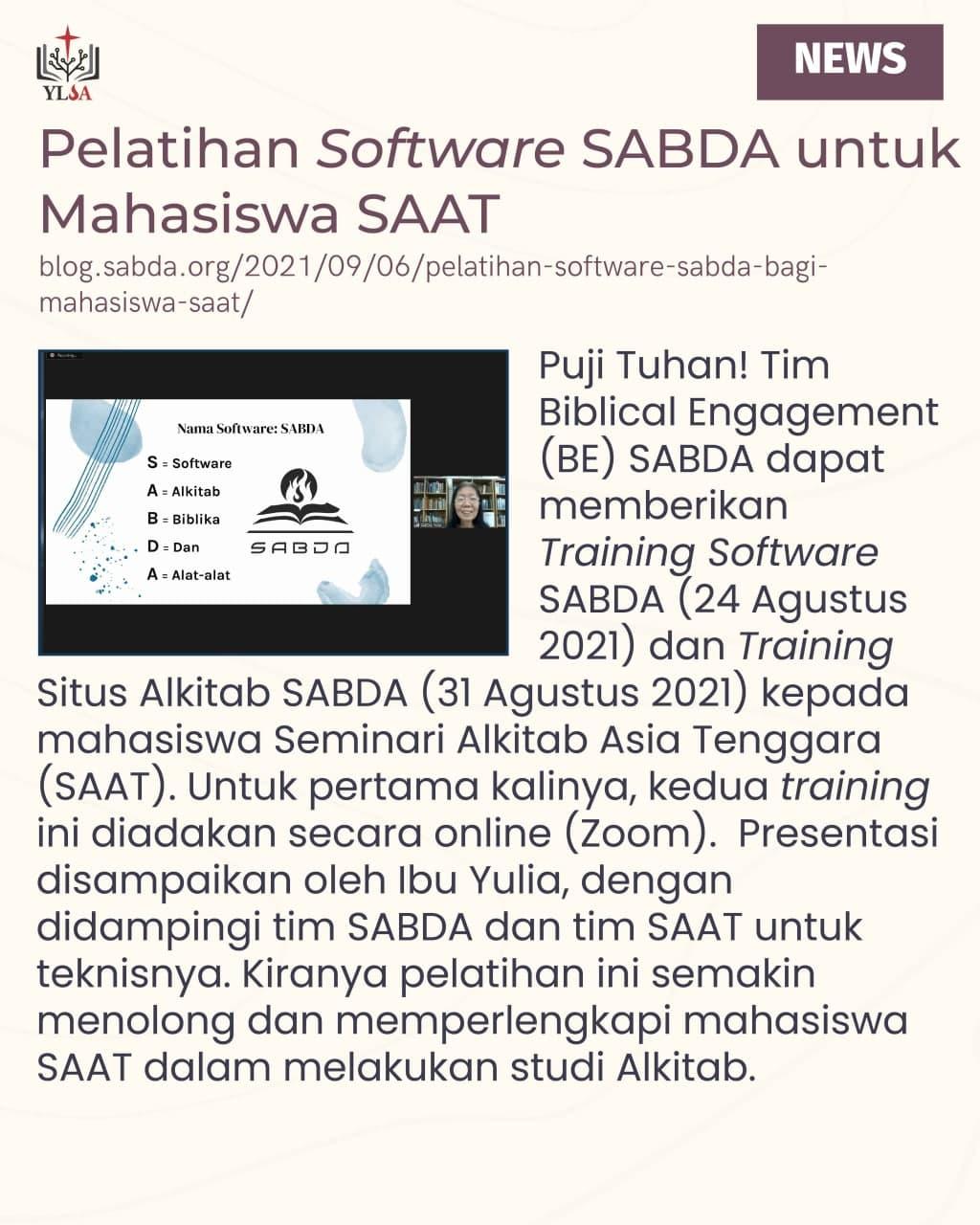 Puji Tuhan! Tim Biblical Engagement (BE) SABDA dapat memberikan Training Software SABDA (24 Agustus 2021) dan Training Situs Alkitab SABDA (31 Agustus 2021) kepada mahasiswa SAAT.