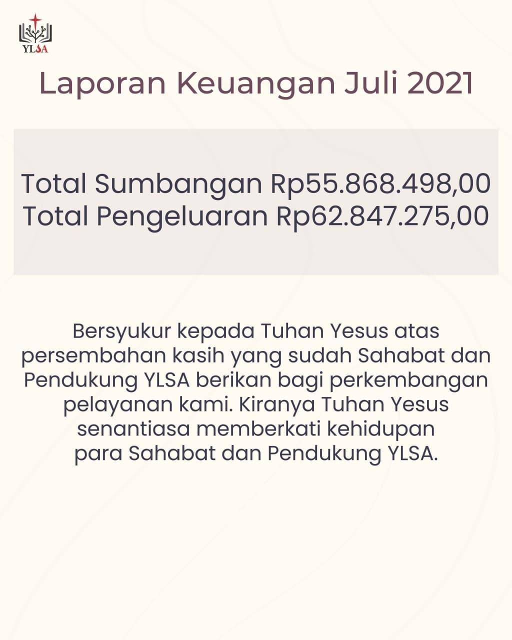 Laporan keuangan YLSA Juli 2021.