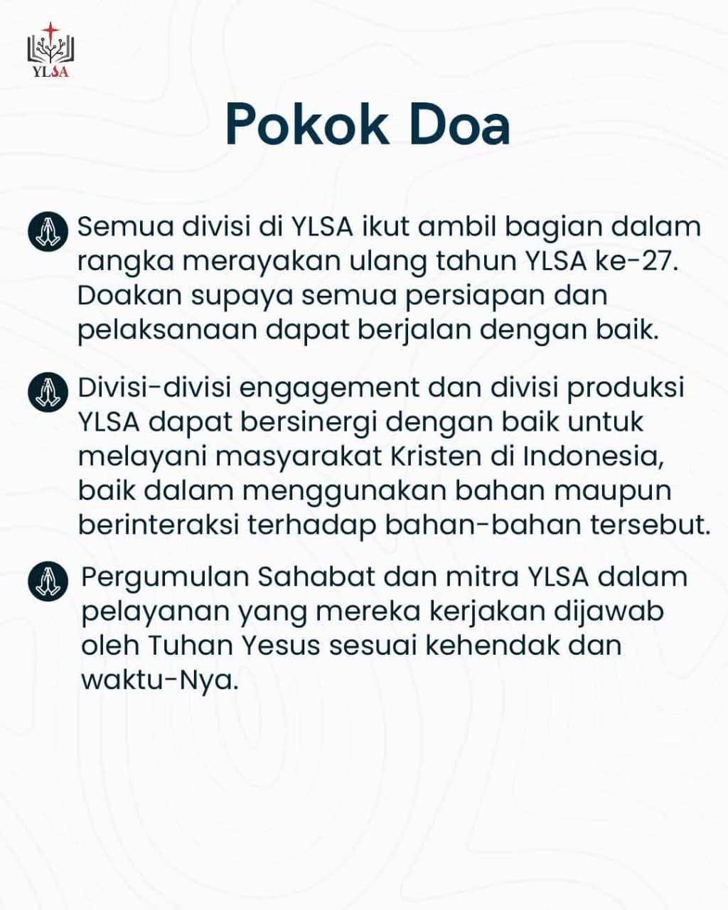 Mari berdoa bagi pelayanan YLSA dan mitra/Sahabat SABDA.