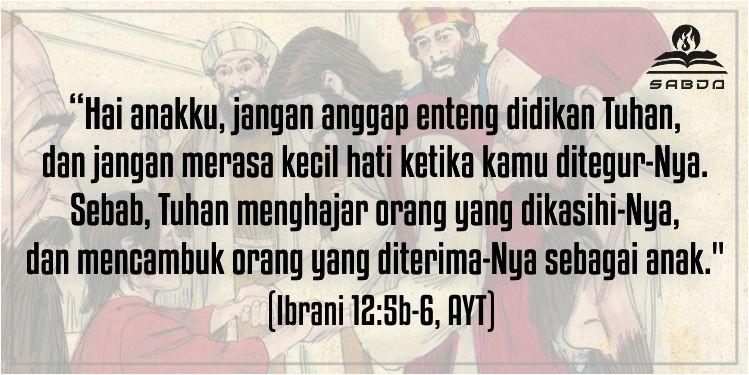 Ibrani 12:5-6, AYT