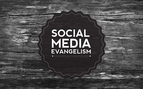 Gambar: Social Media Evangelism