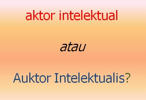 Gambar: Auktor Intelektualis