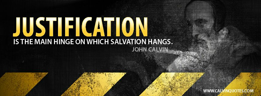 Calvin: Justification...