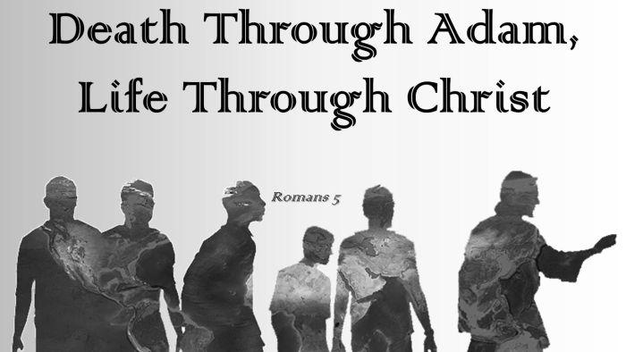 Di dalam Adam dan di dalam Kristus