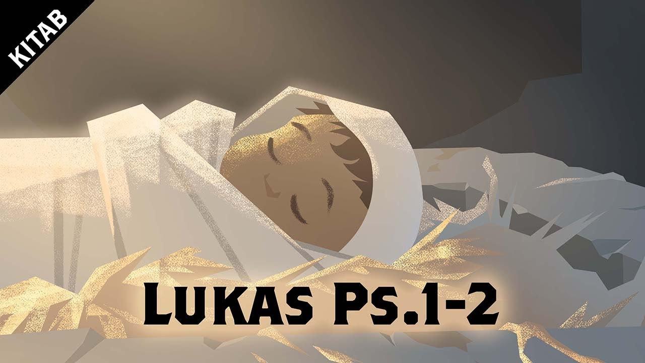 Video Kelahiran Yesus (Lukas 1-2)