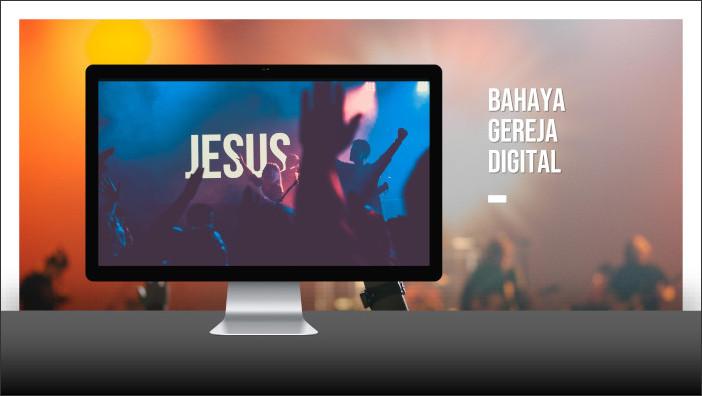 Bahaya Gereja Digital