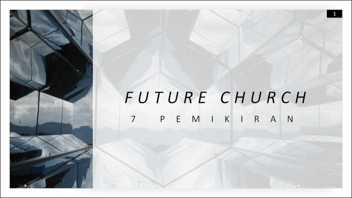 Future Church: 7 Pemikiran