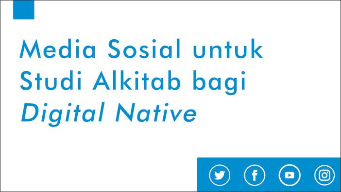 PA, MedSos, dan Digital Native