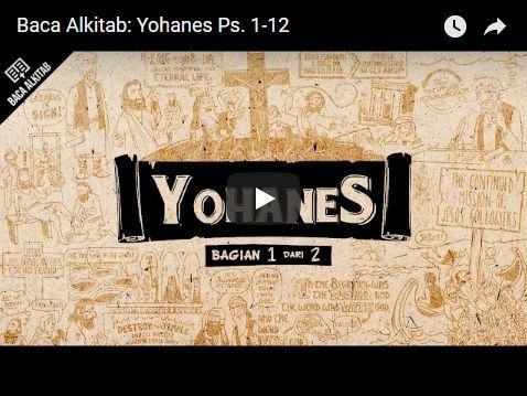 Video Yohanes [Ps. 1 -- 12]
