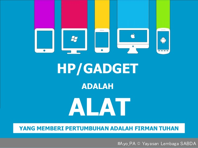 Gadget dan Pertumbuhan Rohani