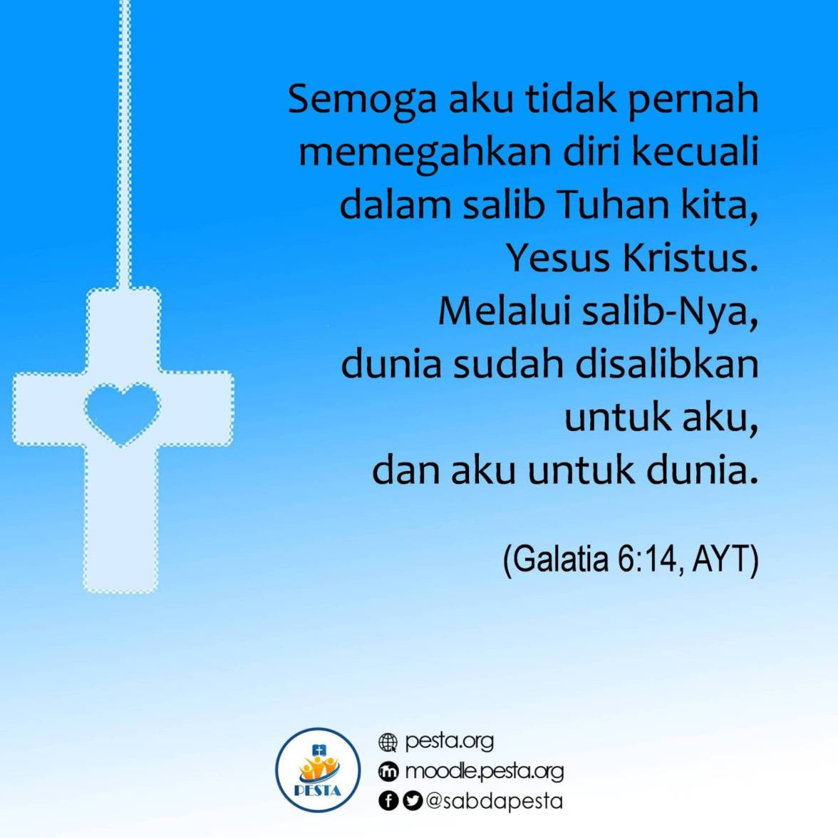 <a target='_blank' href='http://alkitab.mobi/?Galatia+6:14, '>Galatia 6:14</a>, AYT