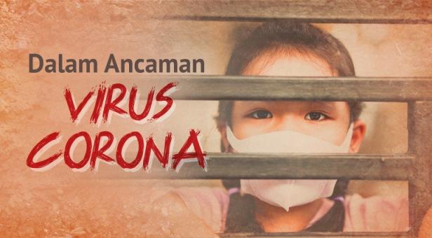 Dalam Ancaman Virus Corona