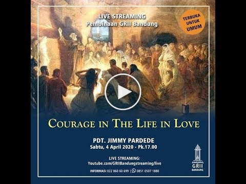 Courage in the Life of Love