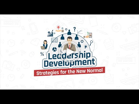 Leadership Development: Strategies for the New Normal
